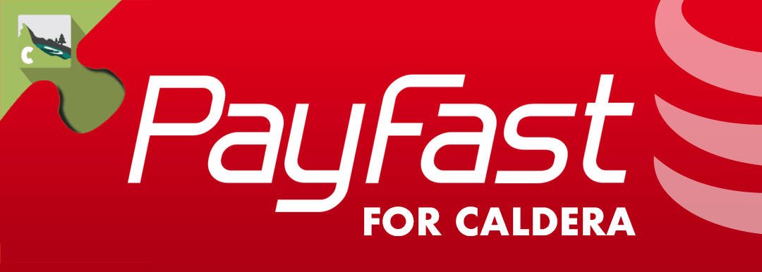Start Collecting Payments With Caldera Forms & PayFast.